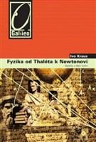 Fyzika od Thaléta k Newtonovi
