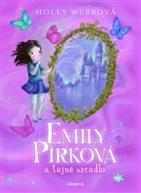 Emily Pírková a tajné zcadlo