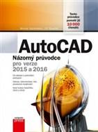 AutoCAD: Názorný průvodce pro verze 2015 a 2016