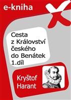 Cesta z Království českého do Benátek 1. díl
