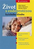 Život s endoprotézou kyčelního kloubu