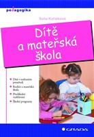 Dítě a mateřská škola