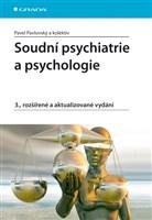Soudní psychiatrie a psychologie
