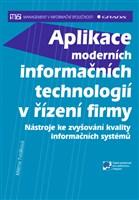Aplikace moderních informačních technologií v řízení firmy