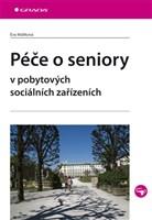Péče o seniory v pobytových sociálních zařízeních
