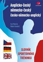 Anglicko-český/německo-český/česko-německo-anglický slovník sportovního tréninku