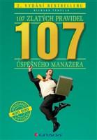 107 zlatých pravidel úspěšného manažera