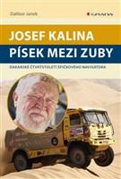 Josef Kalina: Písek mezi zuby