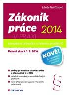 Zákoník práce 2014 v praxi - komplexní průvodce