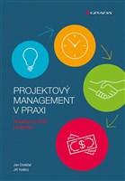 Projektový management v praxi