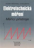 Elektrotechnická měření – Měřicí přístroje pro SPŠE