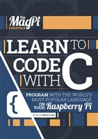 The MagPi Essentials - Learn to code with C