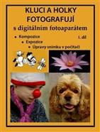 Kluci a holky fotografují s digitálním fotoaparátem, I. díl