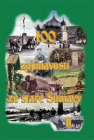 100 zajímavostí ze staré Šumavy II.