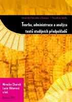 Tvorba a administrace testů studijních předpokladů na FF UP