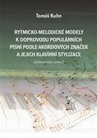 Rytmicko-melodické modely k doprovodu populárních písní podle akordových značek a jejich klavírní stylizace