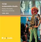 15 let studentského divadla Fakulty informatiky Masarykovy univerzity