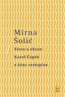 Slovo a obraz: Karel Čapek a žánr cestopisu