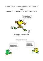 Pravidla pravopisu na míru pro malé matematiky a techniky