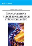 Imunosupresiva v léčbě idiopatických střevních zánětů