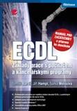 ECDL - manuál pro začátečníky a příprava ke zkouškám