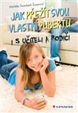 Jak přežít svou vlastní pubertu