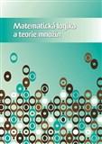 Matematická logika a teorie množin