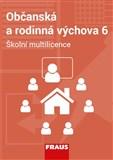 Občanská a rodinná výchova 6