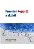 Fenomén X-sportů a aktivit