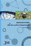 Bezpilotní systémy: sběr dat a využití ve fotogrammetrii