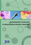 Geoinformační technologie ve fenologickém výzkumu a mapování