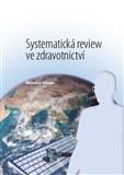 Systematická review ve zdravotnictví