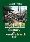 Halali Šumavy a Novohradských hor