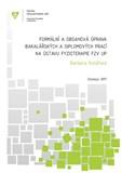 Formální a obsahová úprava bakalářských a diplomových prací na Ústavu fyzioterapie FZV UP
