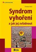 Syndrom vyhoření a jak jej zvládnout