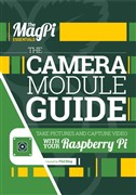 The MagPi Essentials – The Camera Module Guide