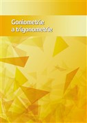 Goniometrie a trigonometrie