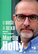 Hollý Martin – O duši a sexu