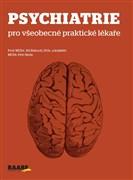 Psychiatrie pro všeobecné praktické lékaře
