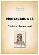 Dinosaurus a já 2