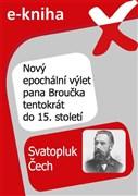 Nový epochální výlet pana Broučka tentokrát do 15. století