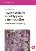 Psychosociální aspekty péče o nemocného