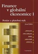 Finance v globální ekonomice I: Peníze a platební styk