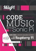 The MagPi Essentials - Code Music with Sonic Pi