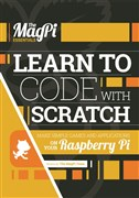 The MagPi Essentials - Learn to Code with Scratch
