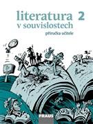Literatura v souvislostech 2 - příručka učitele