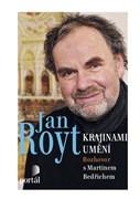 Royt Jan - Krajinami umění