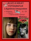 Kluci a holky fotografují s digitálním fotoaparátem, II. díl
