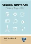 Udržitelný cestovní ruch: Principy, certifikace a měření