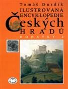 Ilustrovaná encyklopedie českých hradů - Dodatky 2